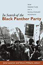 In Search of the Black Panther Party: New…