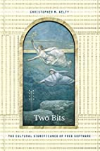 Two Bits: The Cultural Significance of Free…