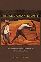 The Agrarian Dispute: The Expropriation of…