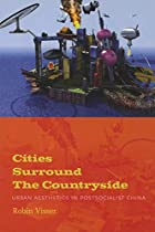 Cities Surround The Countryside: Urban…