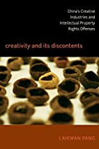 Creativity and Its Discontents: China's…