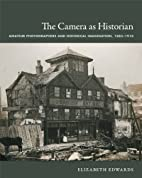 The camera as historian : photography and…
