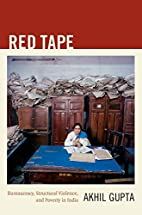 Red Tape: Bureaucracy, Structural Violence,…