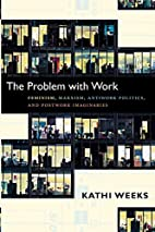 The Problem with Work: Feminism, Marxism,…