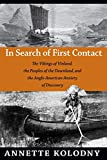 Kolodny, Annette: In Search of First Contact: The Vikings of Vinland, the Peoples of the Dawnland, and the Anglo-American Anxiety of Discovery