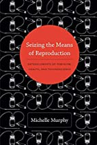 Seizing the Means of Reproduction:…