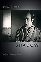 The Aesthetics of Shadow: Lighting and…