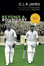 Beyond a Boundary: 50th Anniversary Edition…