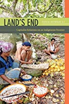Land's End: Capitalist Relations on an…