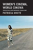 Women's Cinema, World Cinema: Projecting…