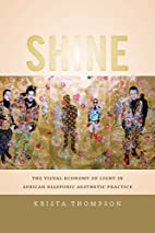 Shine: The Visual Economy of Light in…