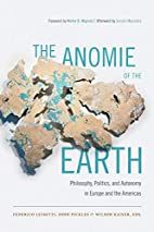 The Anomie of the Earth: Philosophy,…