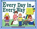 Burditt, Faraday: Every Day in Every Way: A Year-Round Calendar of Preschool Learning Challenges