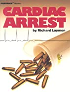Cardiac Arrest by Richard Laymon
