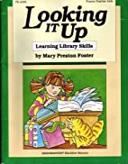 Looking It Up: Learning Library Skills by…