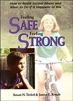 Feeling Safe, Feeling Strong: How to Avoid…
