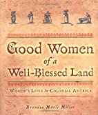 Good Women of a Well-Blessed Land: Women's…