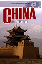 CHINA in Pictures (web-enhanced) by Alison…