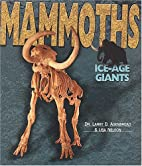 Mammoths: Ice-Age Giants (Discovery!) by…