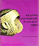 Gonen, Rivka: Weapons and Warfare in Ancient Times