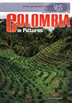Colombia in pictures by Thomas Streissguth