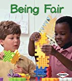Being Fair (First Step Nonfiction:…