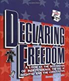 Declaring Freedom: A Look at the Declaration…
