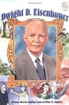 Dwight D. Eisenhower by Arthur B. Alphin