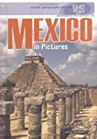 MEXICO in Pictures (web-enhanced) by Janice…