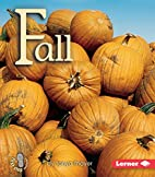 Fall (First Step Nonfiction: Seasons) by…