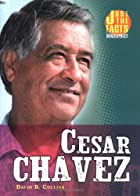 Cesar Chavez (Just the Facts Biographies) by…