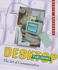 Desktop Publishing: The Art of Communication…