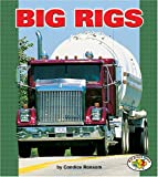 Ransom, Candice: Big Rigs (Pull Ahead Books)
