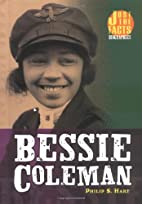 Bessie Coleman (Just the Facts Biographies)…