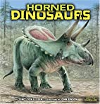 Horned Dinosaurs (Meet the Dinosaurs) by Don…