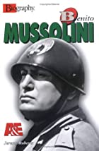 Benito Mussolini (Biography (a & E)) by…
