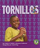 Walker, Sally M.: Tornillos = Screws (Libros de Fisica Para Madrugadores) (Spanish Edition)