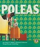 Walker, Sally M.: Poleas = Pulleys (Libros de Fisica Para Madrugadores) (Spanish Edition)