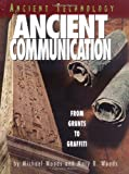 Woods, Michael: Ancient Communication: From Grunts to Graffiti