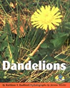 Dandelions (Early Bird Nature Books) by…
