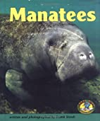 Manatees (Early Bird Nature Books) by Frank…