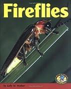 Fireflies (Early Bird Nature Books) by Sally…