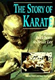 Metil, Luana: Story of Karate: From Buddhism to Bruce Lee