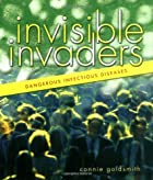Invisible Invaders: Dangerous Infectious…