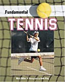 Miller, Marc: Fundamental Tennis (Fundamental Sports)