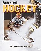 Fundamental Hockey (Fundamental Sports) by…