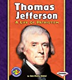 Thomas Jefferson: A Life of Patriotism (Pull…