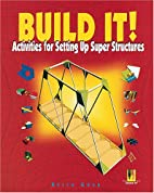 Build It!: Activities for Setting Up Super…