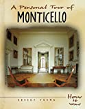 Young, Robert: A Personal Tour of Monticello