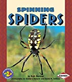Spinning Spiders (Pull Ahead Books: Animals)…